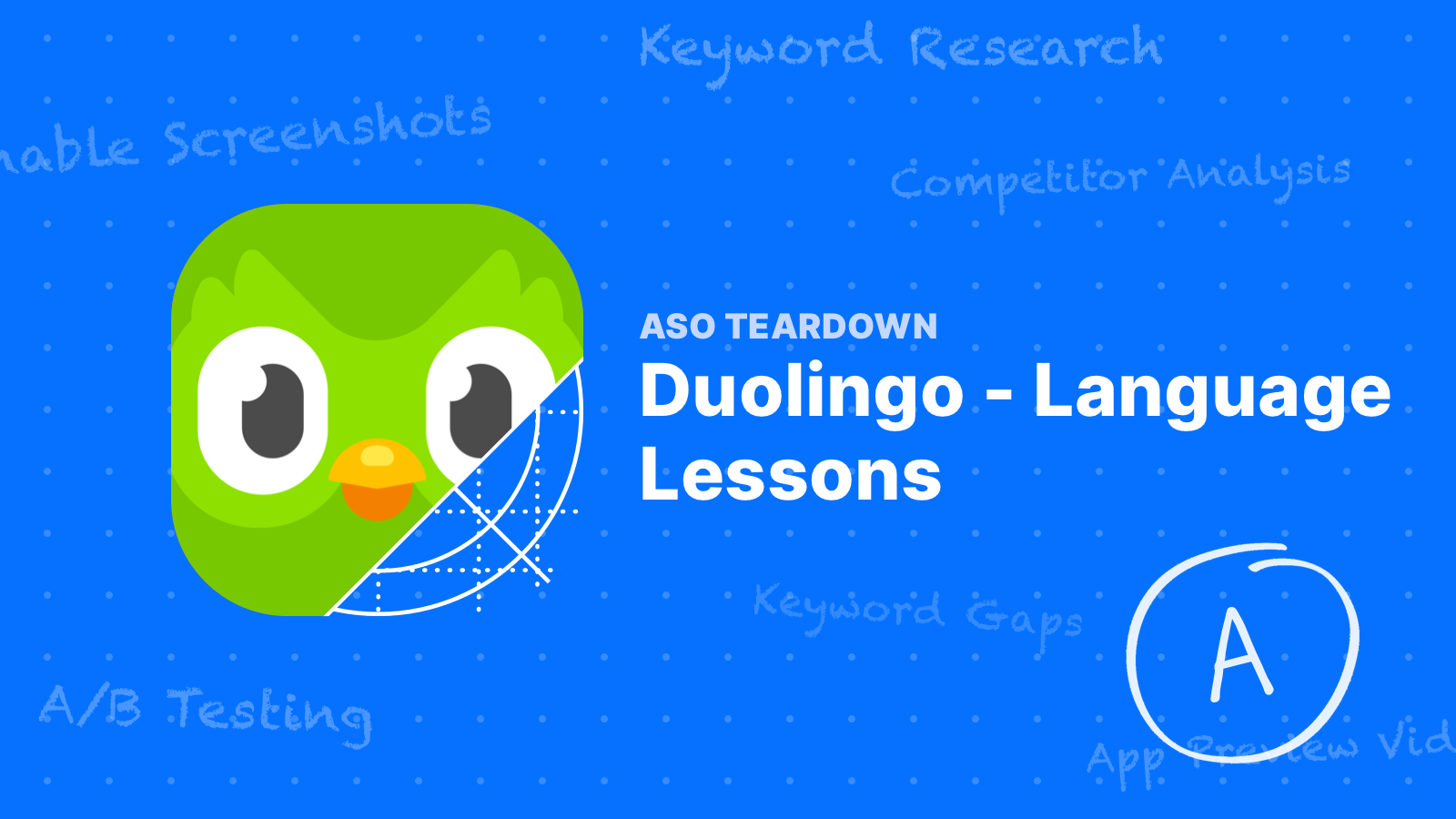 ASO Teardown: Duolingo Commands Every Keyword in its Category