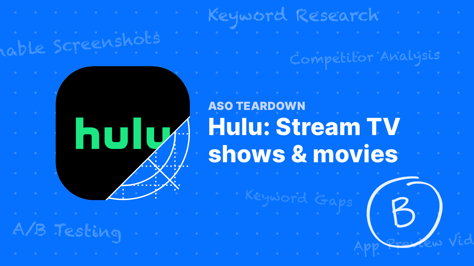 ASO Teardown: Hulu's Critical Mistakes Mean Lots of Wasted Opportunities