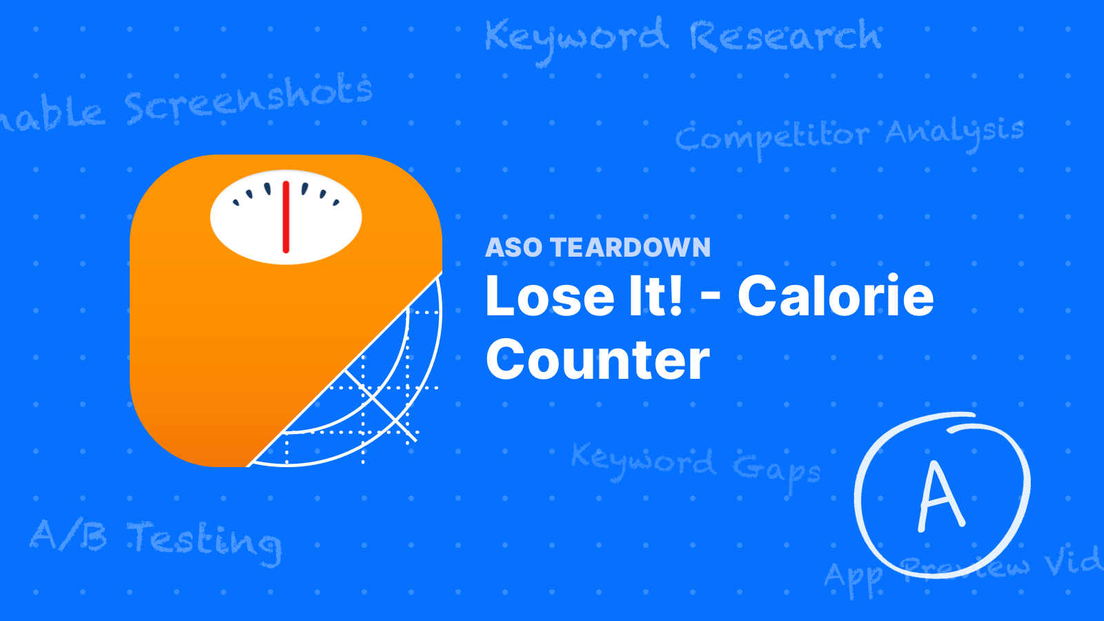 ASO Teardown: Lose It! Calorie Tracker - How to Do App Store Optimization Right