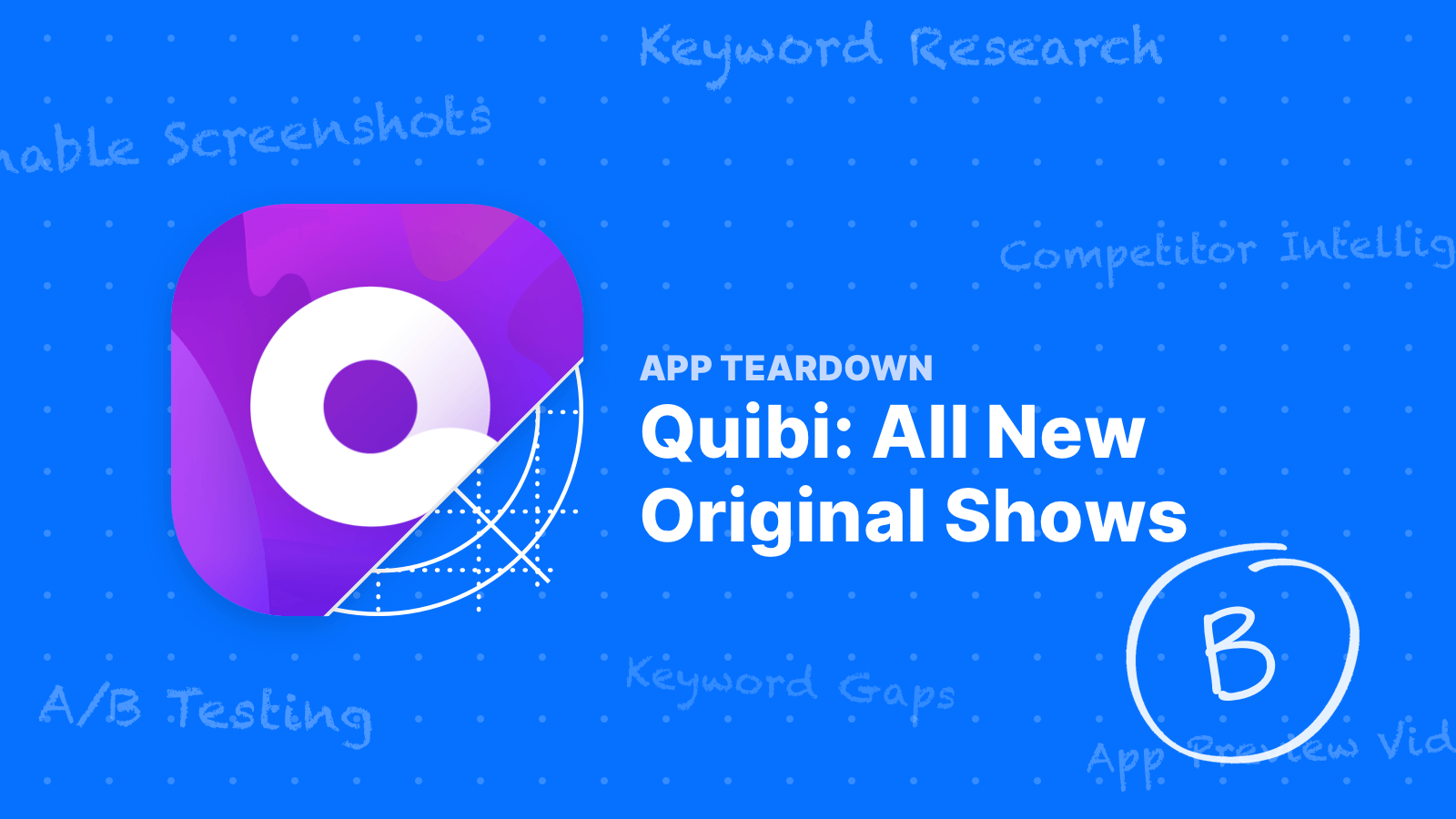 App Teardown - Does Quibi Even Have a Chance on the App Store?