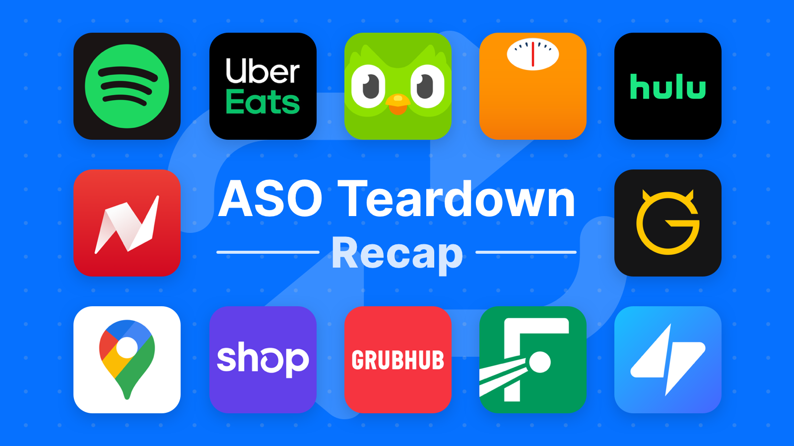 ASO Teardown: Lessons Learned from Digging into the ASO Strategy of 12 Popular Apps