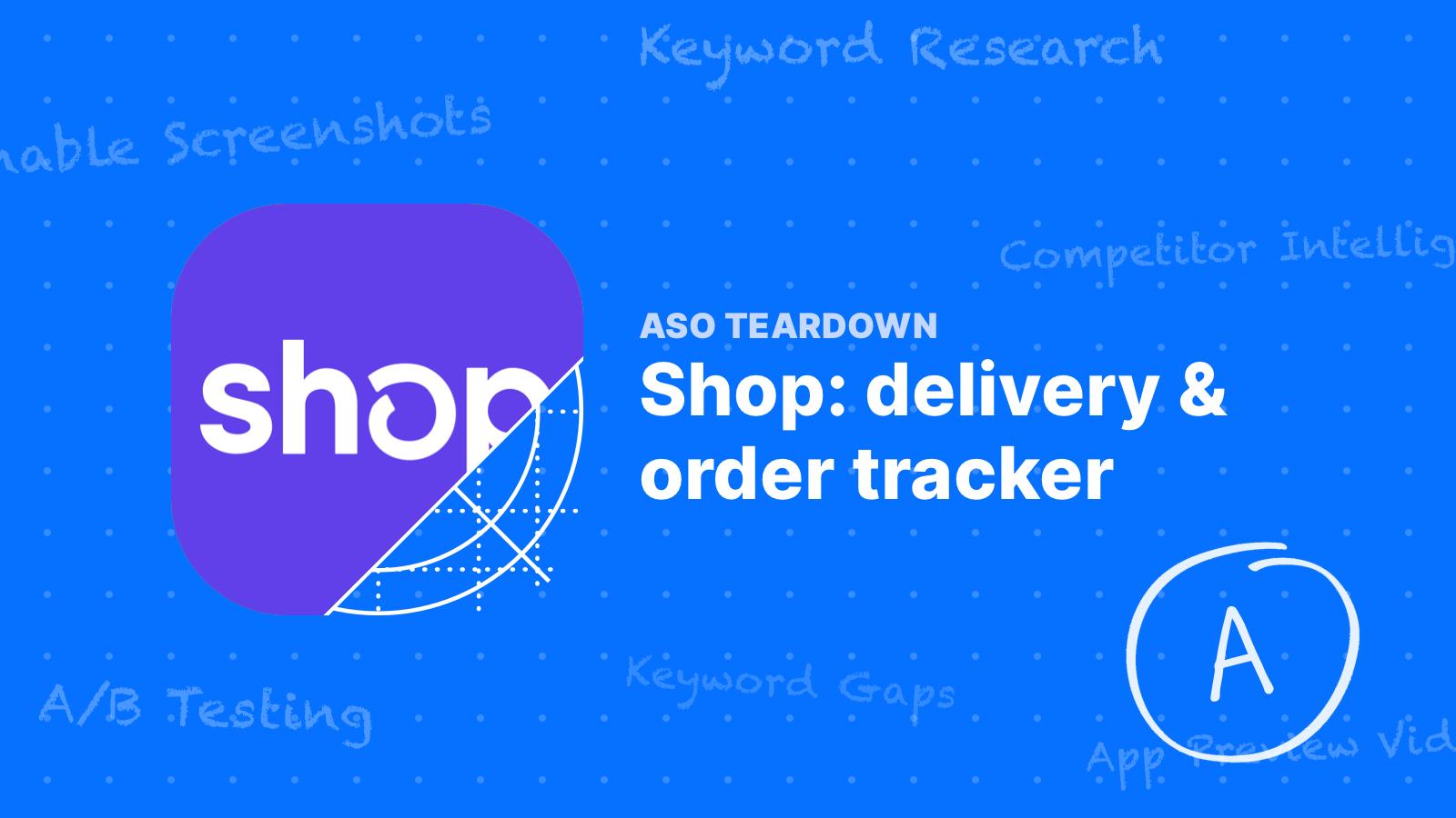 ASO Teardown: Shop - Learning From Millions of Downloads